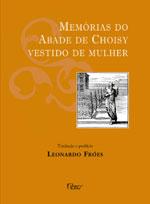 Memórias do Abade de Choisy Vestido de Mulher