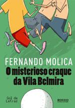 Capa de O Misterioso Craque da Vila Belmira