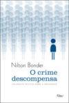 O Crime Descompensa