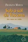 Capa de Sob o Sol da Toscana