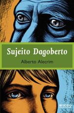 Capa de Sujeito Dagoberto