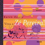 Viva o Zé Pereira!